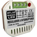 UNIVERSAL regulator to MAGIC LED 250 switches